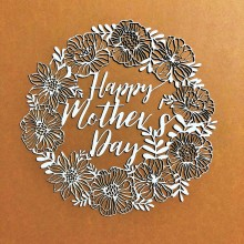 Happy Mothers Day Intricate Chippies By Get Inspired - 11cms x 11cms
