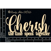 "Cherish the time spent together 5""x3"" Chipboards"