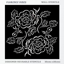 Florence Vines Home Decor Designer Reusable Stencil 35cmsx35cms