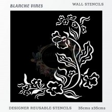 Blanche Vines Home Decor Designer Reusable Stencil 35cmsx35cms