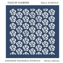 Tiles Of Flowers Home Decor Designer Reusable Stencil 35cmsx35cms