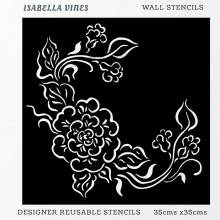 Isabella Vines Home Decor Designer Reusable Stencil 35cmsx35cms